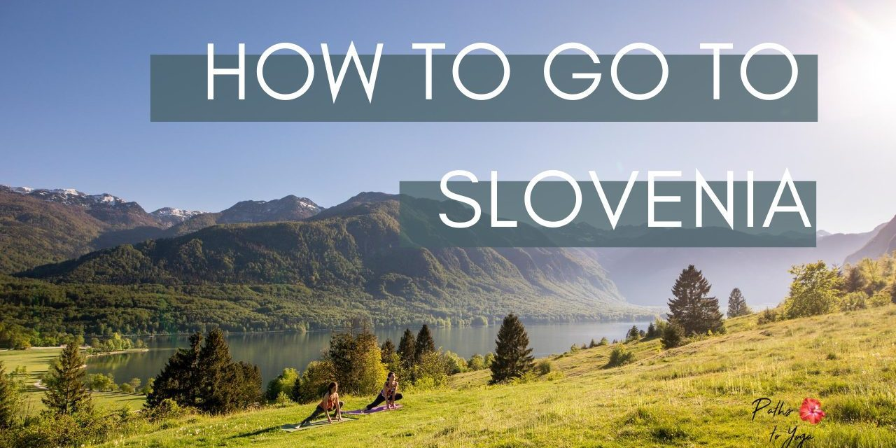 How to go to Slovenia